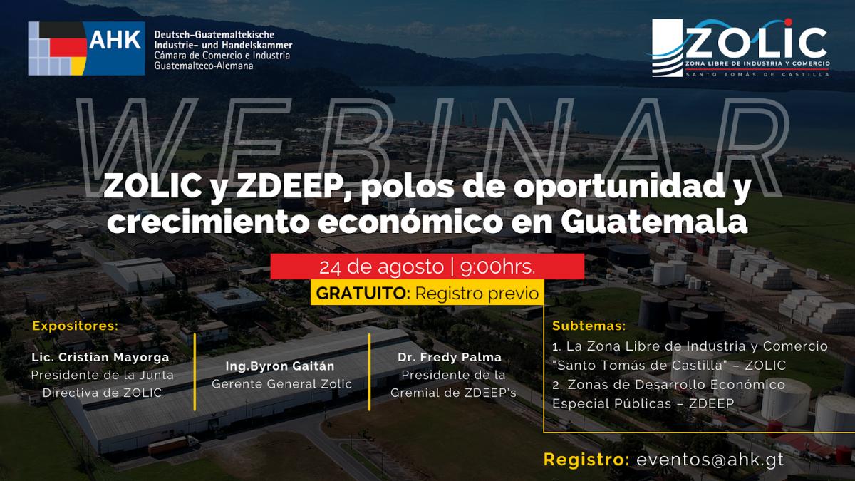 WEBINARIO: ZOLIC y ZDEEP polos de oportunidad y crecimiento económico en Guatemala