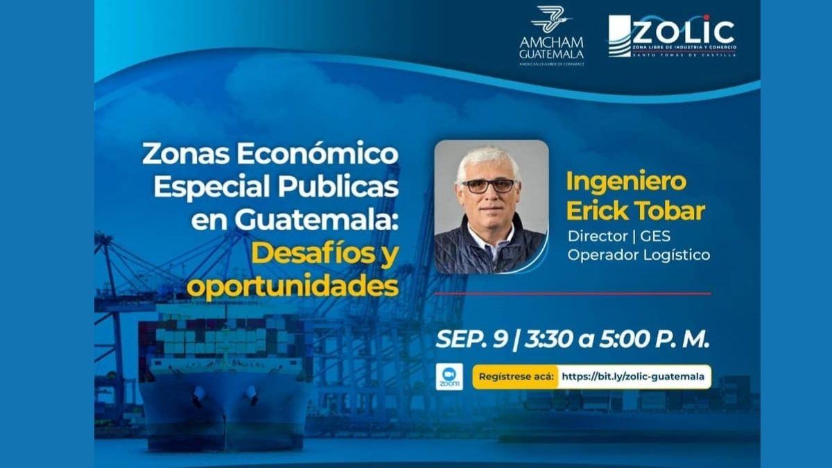 Webinario: Zonas de Desarrollo Económico Especial Públicas en Guatemala: Desafios y oportunidades